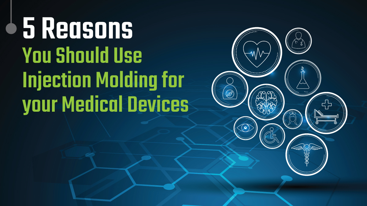 Injection Molding Medical